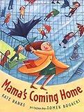 Mama's Coming Home