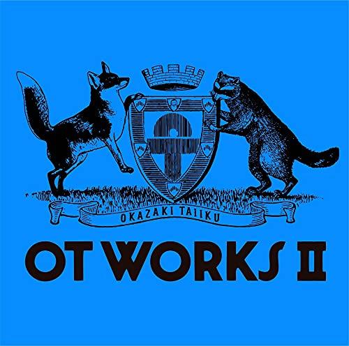 OT WORKS Ⅱ