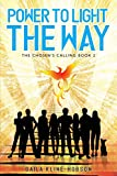 Power to Light the Way: The Chosen's Calling Book 2