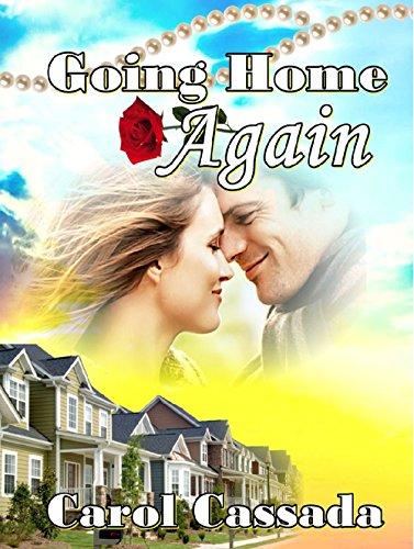 Going Home Again by [Carol Cassada]