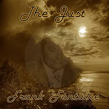 The Just Frank Fontaine
