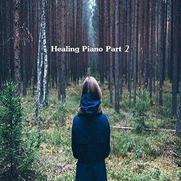 Healing Piano Pt. 2