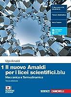 Il nuovo Amaldi per i licei scientifici.blu. Per il Liceo scientifico. Con e-book. Con espansione online. Meccanica e...
