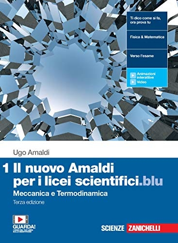 Il nuovo Amaldi per i licei scientifici.blu. Per il Liceo scientifico. Con e-book. Con espansione online. Meccanica e termodinamica (Vol. 1)