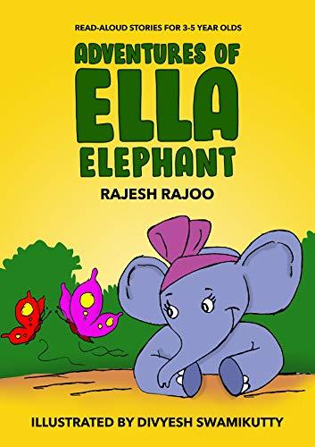 Adventures of Ella Elephant: 5 Illustrated, Preschool, Read Aloud Stories for Kids Aged 3-5