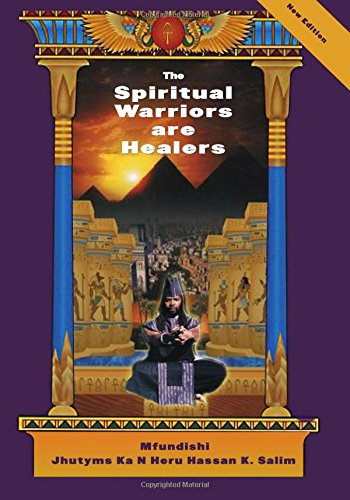 The Spiritual Warriors are Healers