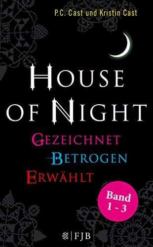 »House of Night« Paket 1 (Band 1-3): Gezeichnet / Betrogen / Erwählt (German Edition)