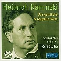 カミンスキ:合唱作品集(ミュンヘン・オルフェウス合唱団/グクルヘーア)