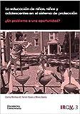 Educación de niños, niñas y adolescentes en el sistema de protección. ¿Un proble: 3.1 (Publicacions de l'IRQV)