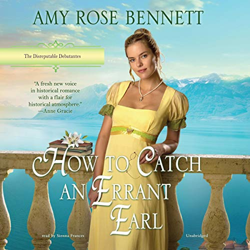 How to Catch an Errant Earl Audiobook By Amy Rose Bennett cover art