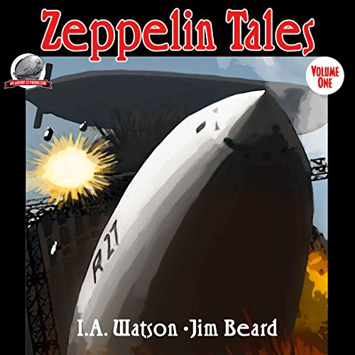 Zeppelin Tales, Volume 1 audiobook cover art