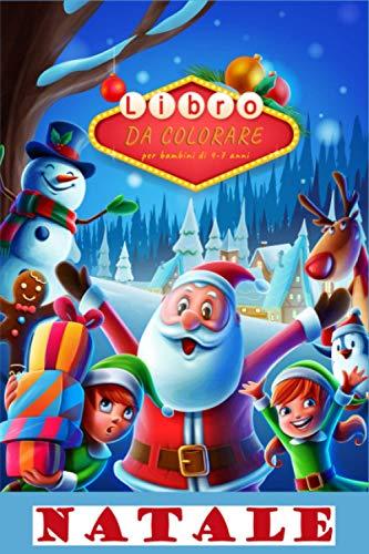 Libro da colorare - Natale: Per bambini di 4-7 anni / 30 illustrazioni con tema Natale / Regalo ideale per i bambini (Italiano) Copertina flessibile – 15 novembre 2020