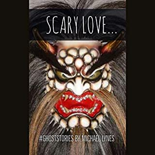 Scary Love: Ghost Stories Collection audiobook cover art