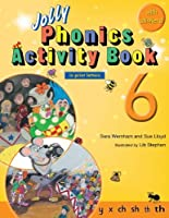 Jolly Phonics Activity Book 6: In Print Letters (American English Edition) (Jolly Phonics Activity Books, Set 1-7)