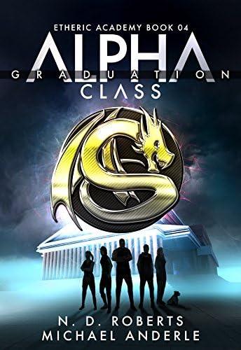 Alpha Class Graduation A Kurtherian Gambit Series The Etheric Academy Book 4 product image