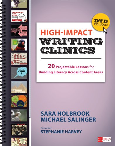 High-Impact Writing Clinics: 20 Projectable Lessons for Building Literacy Across Content Areas (Corwin Literacy)