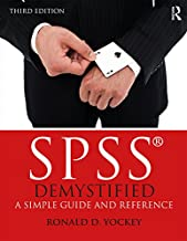 SPSS Demystified: A Simple Guide and Reference (English Edition)
