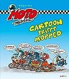 Cartoon trifft Mopped (MOTOmania)