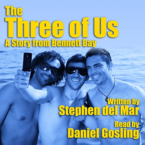 The Three of Us: A Story from Bennett Bay audiobook cover art