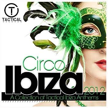 Circo Ibiza 2012