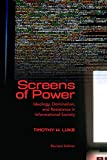 Screens of Power: Ideology, Domination, and Resistance in Informational Society (English Edition)