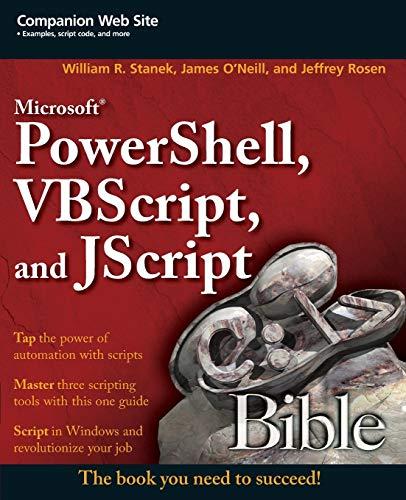 Microsoft PowerShell, VBScript & JScript Bible (Bible, 1, Band 1)