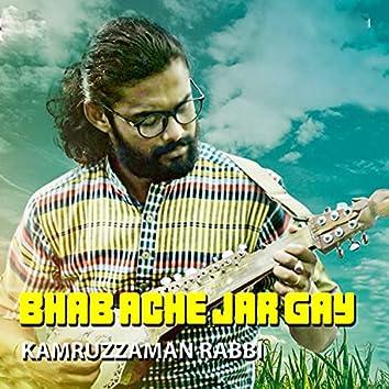 Bhab Ache Jar Gay