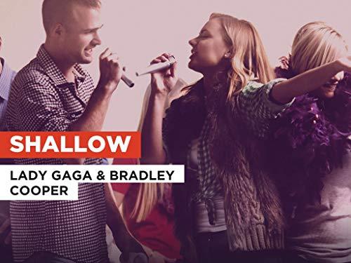 Shallow im Stil von Lady Gaga & Bradley Cooper