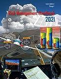 Risk Management Handbook (FAA-H-8083-2 Change 1): FAA Handbooks Series