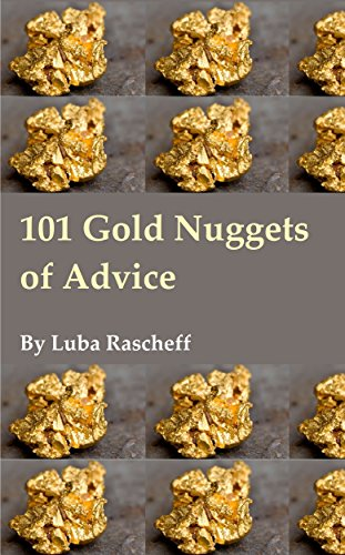 Book: 101 Gold Nuggets of Advice by Luba Rascheff