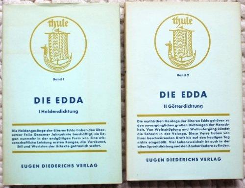 Thule. Altnordische Dichtung und Prosa. Bände 1 u. 2: Edda. Übertr. von Felix Genzmer. Rev. Neuausgabe m. Nachw. von Hans Kuhn. o. J. (Liz.-Ausg. d. Diederich 2 Bll., 247 (1) S.; 2 Bll., 204 (4) S. (Fraktur).