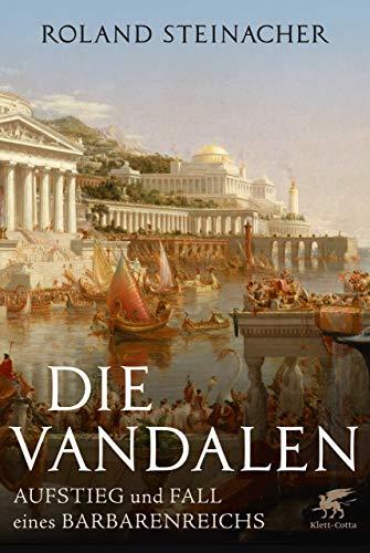 Buchseite und Rezensionen zu 'Die Vandalen: Aufstieg und Fall eines Barbarenreichs' von Steinacher, Roland