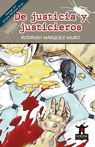 De justicia y justicieros