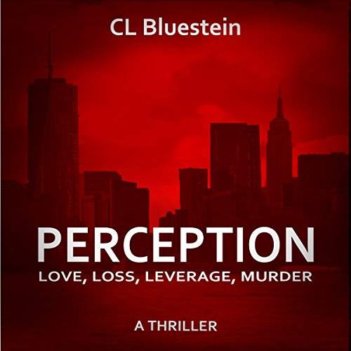 Perception: Love, Loss, Leverage, Murder audiobook cover art