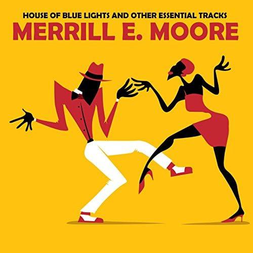 Merrill E. Moore