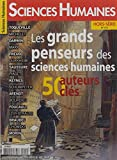 Sciences Humaines Hs Special N 20 les Grands Penseurs des Sciences Humaines