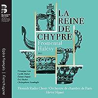 Halevy: La Reine De Chypre