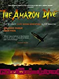 The Amazon Dive