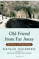 Old Friend from Far Away: The Practice of Writing Memoir Hardcover