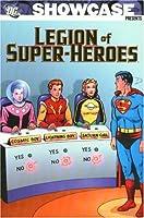 Showcase Presents: Legion of Super-Heroes - VOL 01