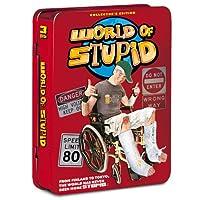 World of Stupid