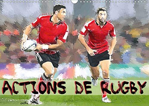 Actions de rugby (Calendrier mural 2021 DIN A3 horizontal): Série de 12 créations originales montrant les gestes et actions du rugby actuel. (Calendrier mensuel, 14 Pages )