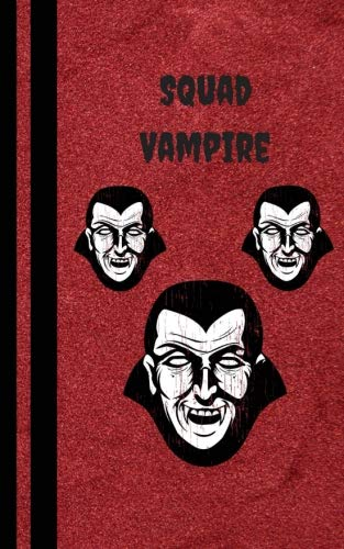 Vampire Squad: Halloween Book For Kids - Trick or Treat Books Journals Diary - College Rule Lined Writing Book 5 x 8 inches (MindCandy Halloween Books, Band 5)
