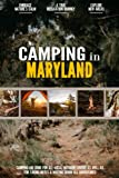 Camping in Maryland: Camping Log Book for Local Outdoor Adventure Seekers   Campsite and Campgrounds Logging Notebook for the Whole Family   Practical & Useful Tool for Travels
