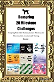 Boxspring 20 Milestone Challenges Boxspring Memorable Moments.Includes Milestones for Memories, Gifts, Socialization & Training Volume 1