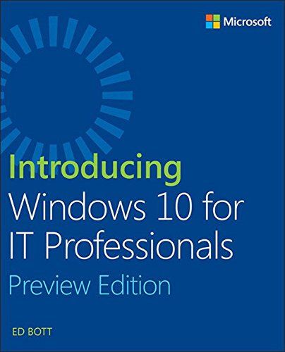 Introducing Windows 10 for IT Professionals, Preview Edition (English Edition)