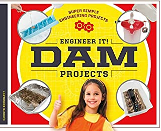 Engineer It! Dam Projects (Super Simple Engineering Projects)