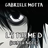 L's Theme D (From