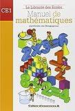 Manuel de mathématiques CE1 : Cahier...