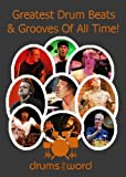 Greatest & Famous DRUM BEATS, Grooves & Licks (Greatest & Famous Drum Beats, Fills & Solos Ever Book 1) (English Edition)